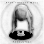 Andy Timmons Band -- Resolution (CD)