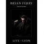 Bryan Ferry -- Live In Lyon (DVD)