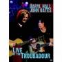 Daryl Hall & John Oates -- Live at the Troubadour (DVD)