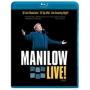 Barry Manilow -- Manilow Live! (Blu-ray)