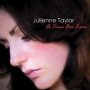 Julienne Taylor -- A Time For Love (CD)