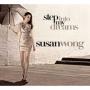 Susan Wong -- Step Into My Dreams (CD)