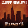 Jeff Healey Band -- Live From NYC (CD)